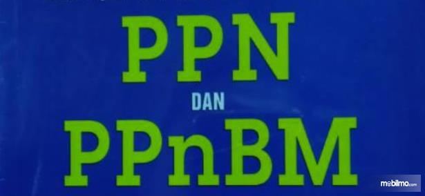 Gambar ini menunjukkan tulisan PPN dan PPnBM