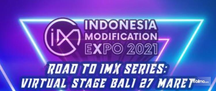 Gambar ini menunjukkan info terkait Road To IMX 2021 Series  Virtual Stage Bali