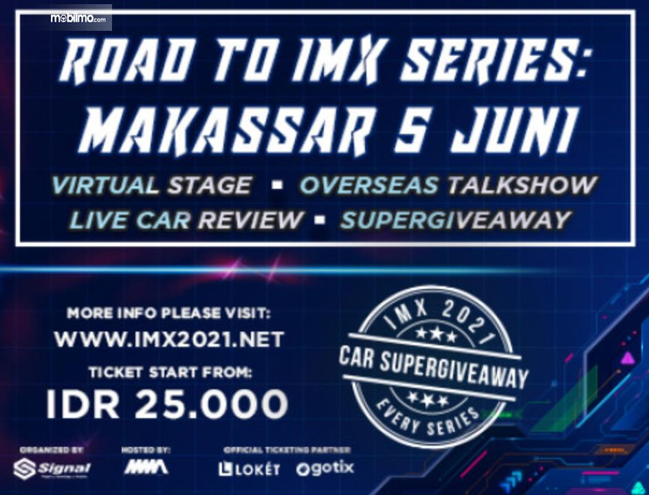 Gambar ini menunjukkan informasi mengenai Jadwal dan tiket Road to IMX 2021 Series Virtual Stage Makassar