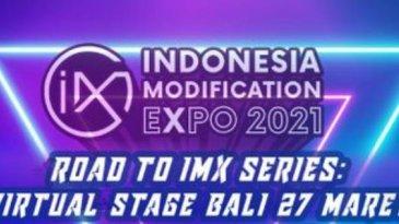 Jangan Lupa, Event Road To IMX 2021 Series: Virtual Stage Bali Tinggal Beberapa Hari Lagi
