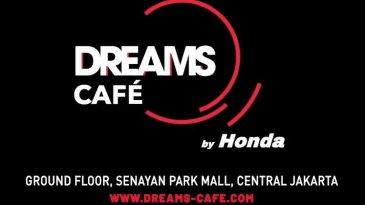Dreams Café powered by Honda, Kafe Pertama Dari Honda Dengan Banyak Hal Ditawarkan